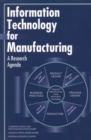 Information Technology for Manufacturing : A Research Agenda - eBook