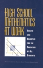 High School Mathematics at Work : Essays and Examples for the Education of All Students - eBook