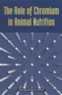 The Role of Chromium in Animal Nutrition - eBook