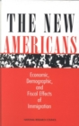 The New Americans : Economic, Demographic, and Fiscal Effects of Immigration - eBook