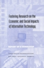 Fostering Research on the Economic and Social Impacts of Information Technology - eBook