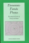 Elementary-Particle Physics : Revealing the Secrets of Energy and Matter - eBook