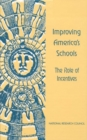 Improving America's Schools : The Role of Incentives - eBook