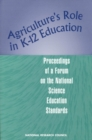 Agriculture's Role in K-12 Education : Proceedings of a Forum on the National Science Education Standards - eBook