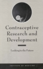 Contraceptive Research and Development : Looking to the Future - eBook