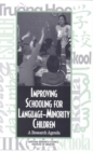 Improving Schooling for Language-Minority Children : A Research Agenda - eBook