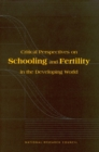 Critical Perspectives on Schooling and Fertility in the Developing World - eBook