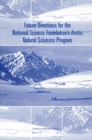 Future Directions for the National Science Foundation's Arctic Natural Sciences Program - eBook
