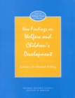 New Findings on Welfare and Children's Development : Summary of a Research Briefing - eBook
