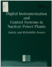Digital Instrumentation and Control Systems in Nuclear Power Plants : Safety and Reliability Issues - eBook