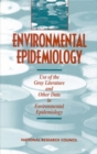 Environmental Epidemiology, Volume 2 : Use of the Gray Literature and Other Data in Environmental Epidemiology - eBook