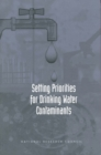 Setting Priorities for Drinking Water Contaminants - eBook