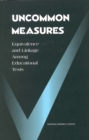 Uncommon Measures : Equivalence and Linkage Among Educational Tests - eBook