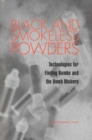 Black and Smokeless Powders : Technologies for Finding Bombs and the Bomb Makers - eBook