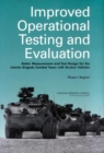Improved Operational Testing and Evaluation : Better Measurement and Test Design for the Interim Brigade Combat Team with Stryker Vehicles: Phase I Report - eBook