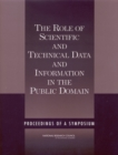 The Role of Scientific and Technical Data and Information in the Public Domain : Proceedings of a Symposium - eBook