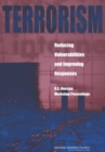 Terrorism: Reducing Vulnerabilities and Improving Responses : U.S.-Russian Workshop Proceedings - eBook