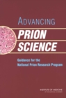 Advancing Prion Science : Guidance for the National Prion Research Program - eBook
