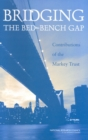 Bridging the Bed-Bench Gap : Contributions of the Markey Trust - eBook