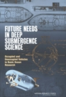 Future Needs in Deep Submergence Science : Occupied and Unoccupied Vehicles in Basic Ocean Research - eBook