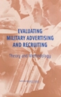 Evaluating Military Advertising and Recruiting : Theory and Methodology - eBook