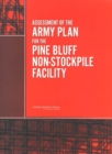 Assessment of the Army Plan for the Pine Bluff Non-Stockpile Facility - eBook
