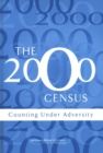 The 2000 Census : Counting Under Adversity - eBook