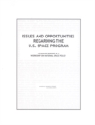 Issues and Opportunities Regarding the U.S. Space Program : A Summary Report of a Workshop on National Space Policy - eBook