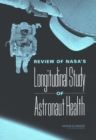 Review of NASA's Longitudinal Study of Astronaut Health - eBook