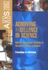 Achieving XXcellence in Science : Role of Professional Societies in Advancing Women in Science: Proceedings of a Workshop - eBook