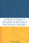 Ethical Conduct of Clinical Research Involving Children - eBook