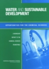 Water and Sustainable Development : Opportunities for the Chemical Sciences: A Workshop Report to the Chemical Sciences Roundtable - eBook
