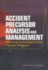 Accident Precursor Analysis and Management : Reducing Technological Risk Through Diligence - eBook