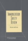Immunization Safety Review : Vaccines and Autism - eBook