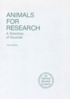 Animals for Research : A Directory of Sources, Tenth Edition and Supplement - eBook