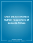 Effect of Environment on Nutrient Requirements of Domestic Animals - eBook