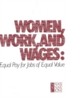 Women, Work, and Wages : Equal Pay for Jobs of Equal Value - eBook