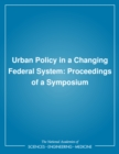 Urban Policy in a Changing Federal System : Proceedings of a Symposium - eBook