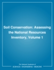 Soil Conservation : Assessing the National Resources Inventory, Volume 1 - eBook