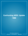 Confronting AIDS : Update 1988 - eBook