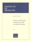 Primary Care Physicians : Financing Their Graduate Medical Education in Ambulatory Settings - eBook