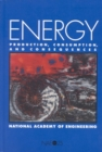 Energy : Production, Consumption, and Consequences - eBook
