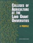 Colleges of Agriculture at the Land Grant Universities : A Profile - eBook