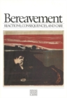 Bereavement : Reactions, Consequences, and Care - eBook