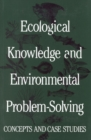 Ecological Knowledge and Environmental Problem-Solving : Concepts and Case Studies - eBook