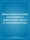 Medical Professional Liability and the Delivery of Obstetrical Care : Volume II, An Interdisciplinary Review - eBook