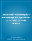 Advances in Photoreception : Proceedings of a Symposium on Frontiers of Visual Science - eBook