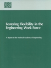 Fostering Flexibility in the Engineering Work Force - eBook