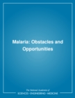Malaria : Obstacles and Opportunities - eBook
