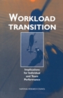Workload Transition : Implications for Individual and Team Performance - eBook